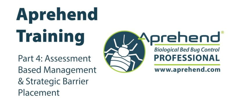 Aprehend Training, Part 4: Assessment Based Management and Strategic Barrier Placement